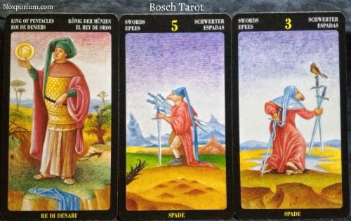 Bosch Tarot: King of Pentacles, 5 of Swords, & 3 of Swords.