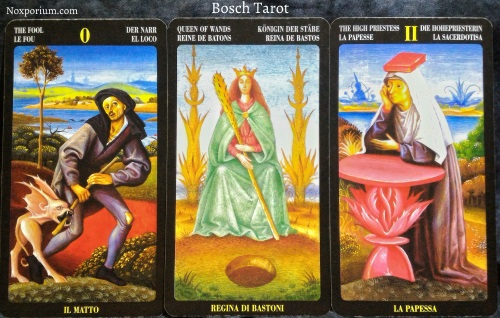 Bosch Tarot: The Fool, Queen of Wands, & The High Priestess.