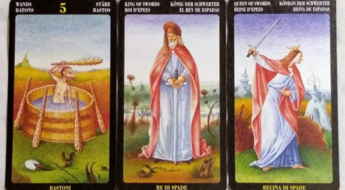 Bosch Tarot: 5 of Wands, King of Swords, & Queen of Swords.