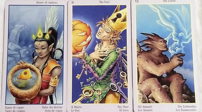 Fey Tarot: Knave of Chalices, The Fool [0], & The Lovers [VI].
