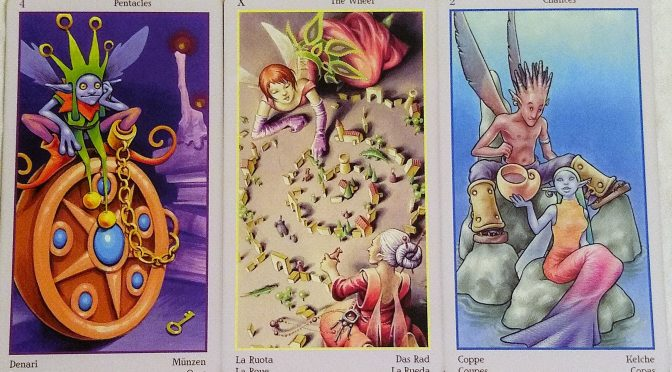 Fey Tarot: 4 of Pentacles, The Wheel [X], & 2 of Chalices.