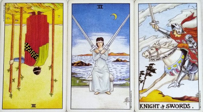 Universal Waite: 3 of Wands (reversed), 2 of Swords, & Knight of Swords.
