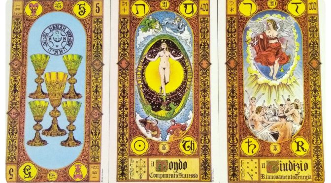 Stairs of Gold: 5 of Cups, The World [XXI], & The Judgement [XX].