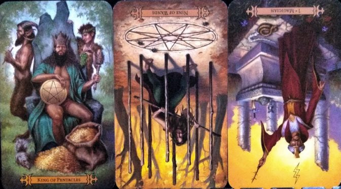 Modern Spellcaster's Tarot: King of Pentacles, Nine of Wands (reversed), & Magician [I] (reversed).