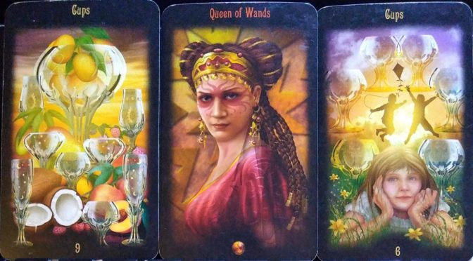 Legacy of the Divine: 9 of Cups, Queen of Wands, & 6 of Cups.