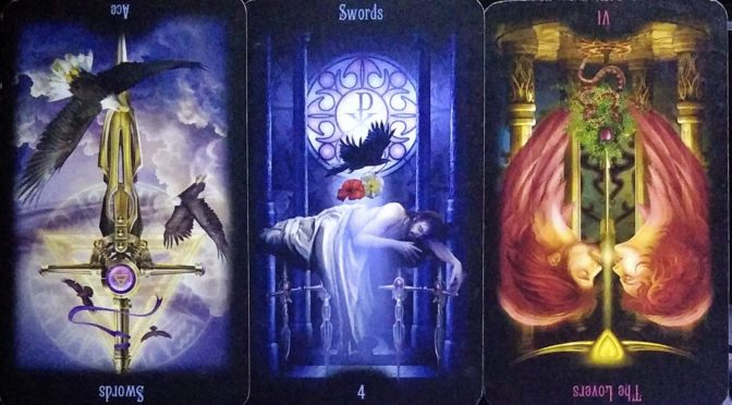 Legacy of the Divine: Ace of Swords (reversed), 4 of Swords, & The Lovers [VI] (reversed).