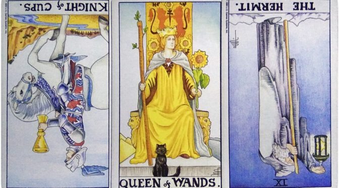 Universal Waite: Knight of Cups (reversed), Queen of Wands, & The Hermit [IX] (reversed).