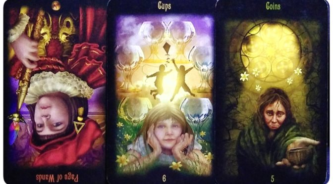 Legacy of the Divine: Page of Wands (reversed), 6 of Cups, & 5 of Coins.