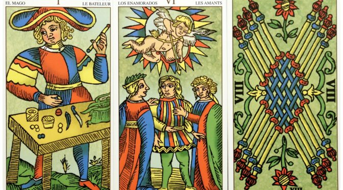 Universal Tarot of Marseille: The Magician [I], The Lovers [VI], & 8 Batons. ©Lo Scarabeo.